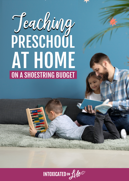 Teaching Preschool At Home On A Shoestring Budget