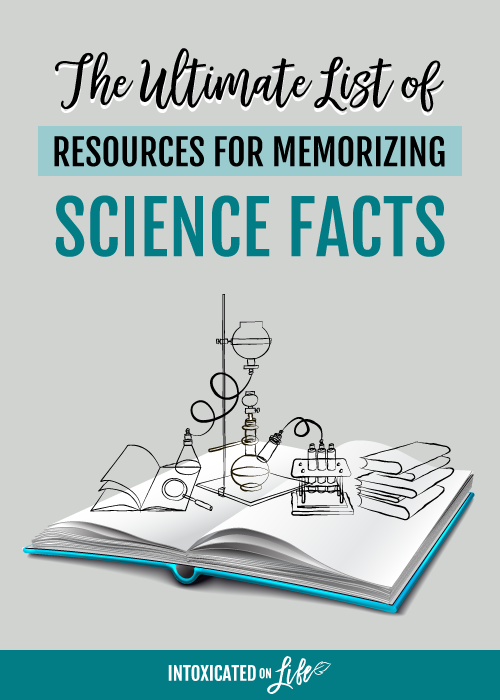 The Ultimate List Of Resources For Memorizing Science Facts