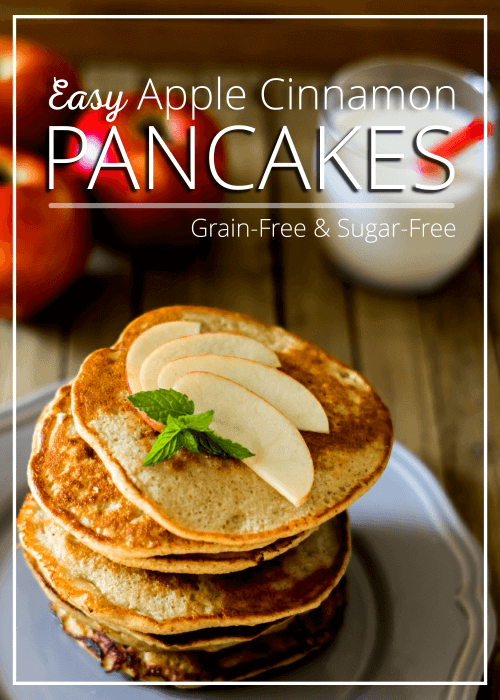 Easy Apple Cinnamon Pancakes Grain Free And Sugar Free
