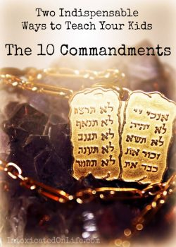 Ways to Teach the 10 Commandments