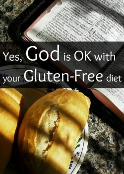 God is okay with your gluten-free diet