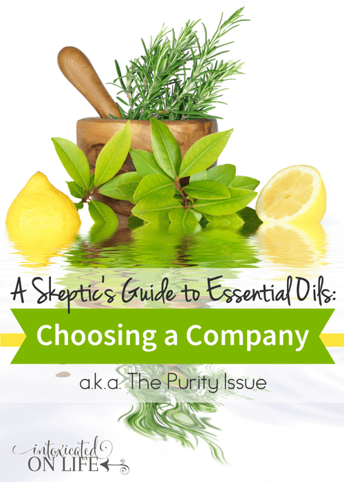 A Skeptic's Guide to Essential Oils: Choosing a Company (a.k.a. The Purity Issue)