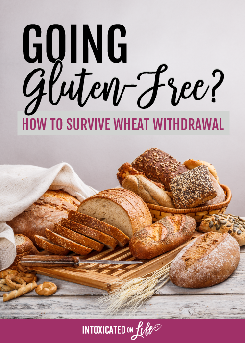 Going gluten free? How to survive wheat withdrawal