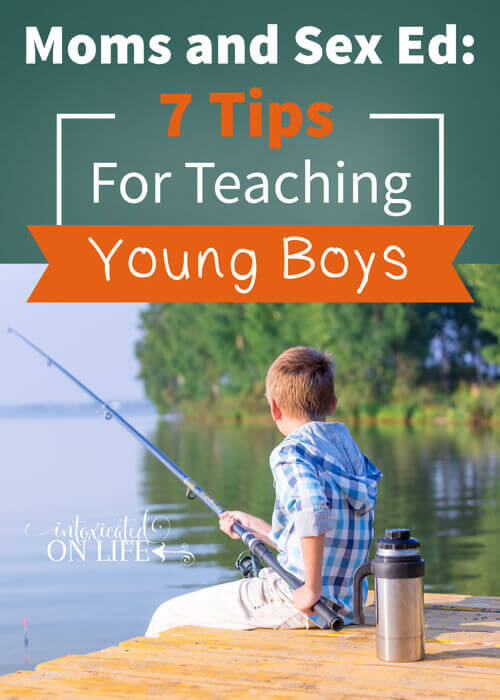 Moms and Sex Ed: 7 Tips for Teaching Young Boys