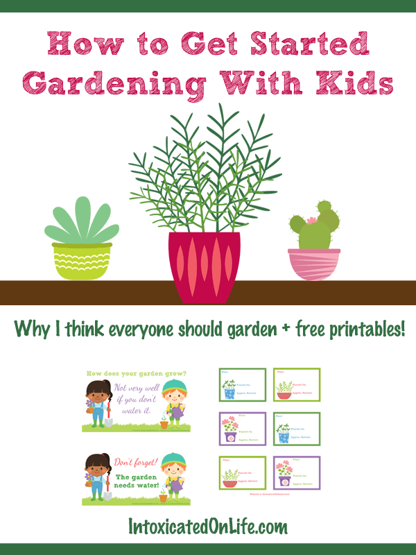 How to Get Started Gardening With Kids on IntoxicatedOnLife.com