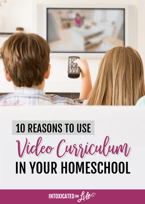 10 Reasons To Use Video Curriculum In Your Homeschool