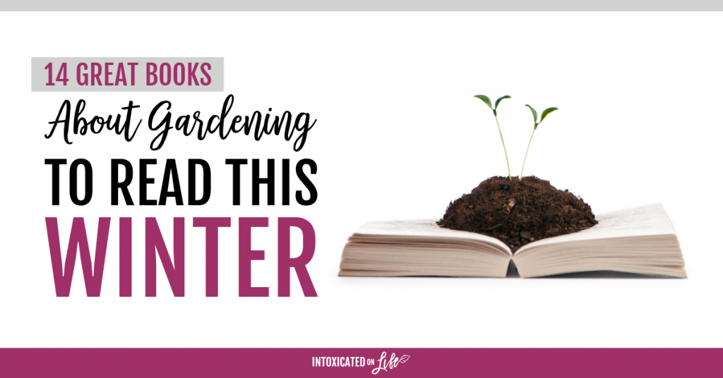 Gardening books to read this winter