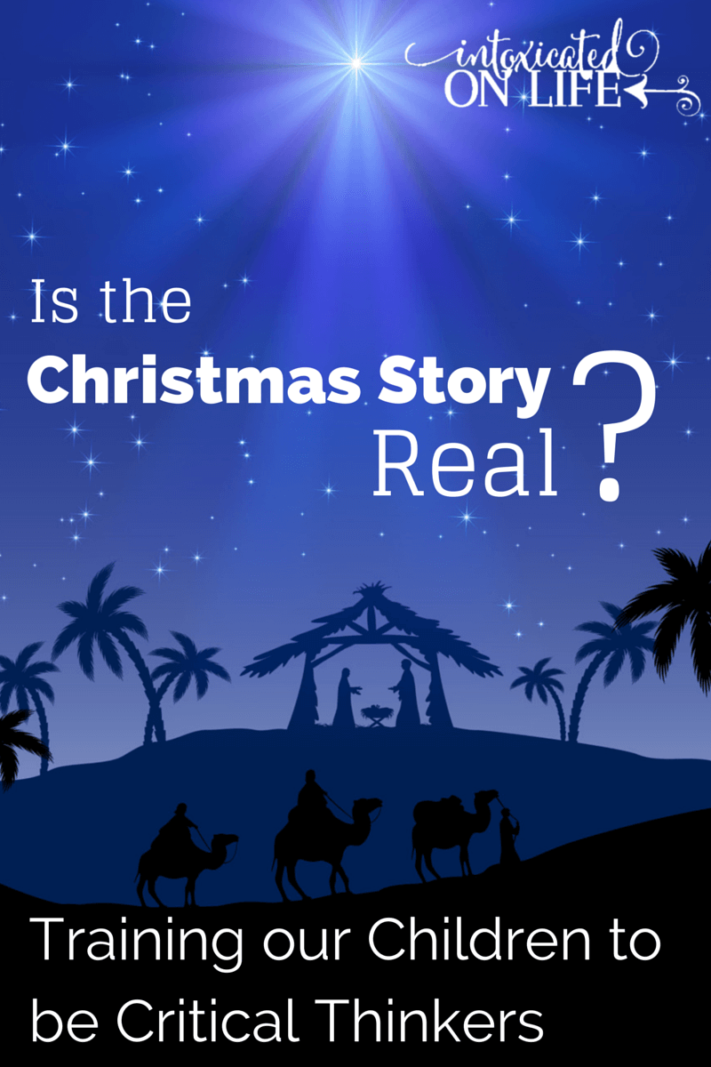 I want my children to learn to be critical thinkers.  Was the Christmas Story real? What does history say? @ IntoxicatedOnLife.com