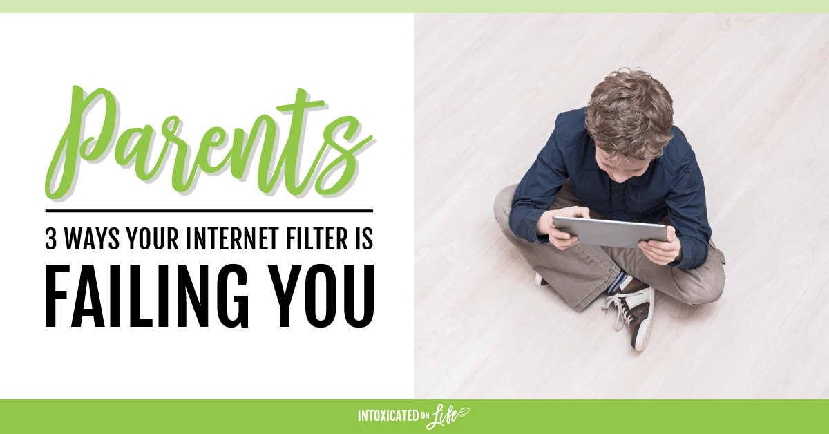 3 Ways Your Internet Filter Is Failing You
