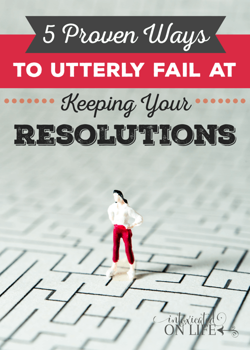 Do you want to fail at keeping your New Years resolutions? Of course not! But if you make these HUGE mistakes, you will.