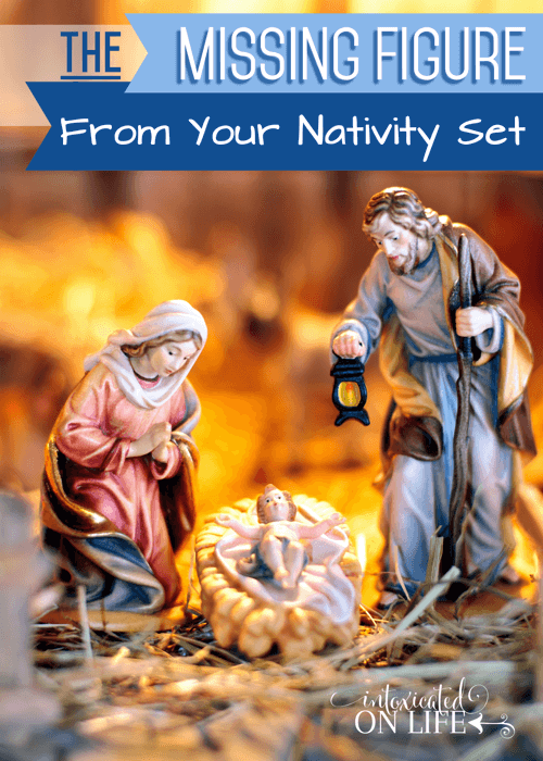 The Missing Firgure From Your Nativity Set