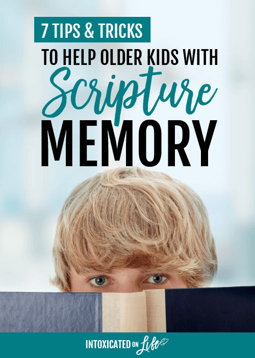 7 Tips and Tricks to Help Older Kids with Scripture Memory