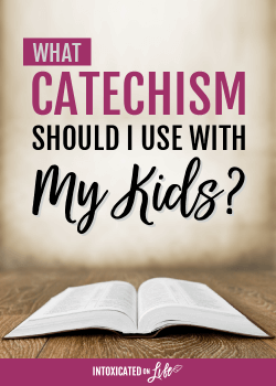 What Catechism Should I Use With My Kids