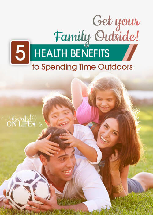 Get Your Family Outside! Find out about the amazing health benefits to spending time outside.