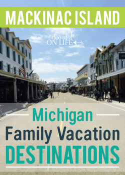 Mackinac Island Family Vacation