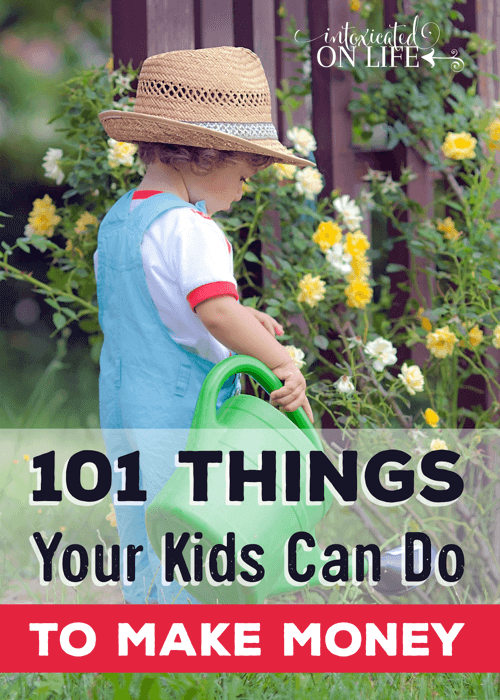 101 Things Your Kids Can Do To Make Money