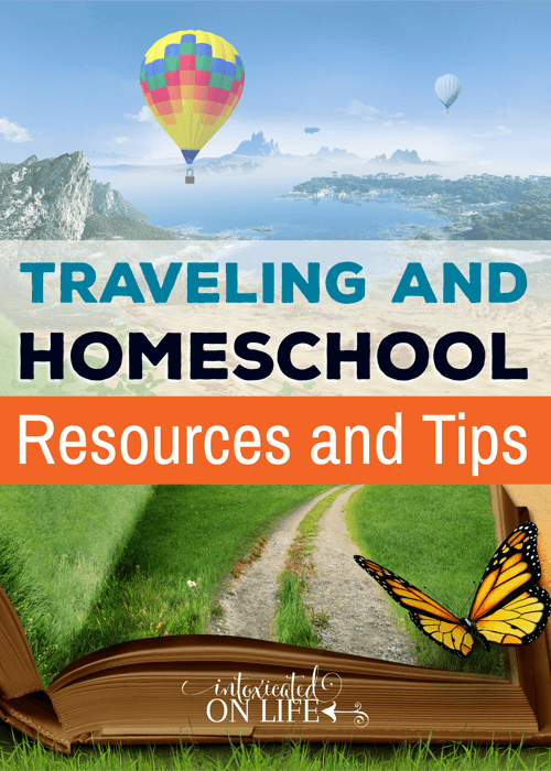 Traveling And Homeschool Resources And Tips