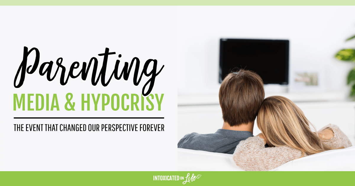 Parenting Media And Hypocrisy The Event That Changed Our Perspective Forever