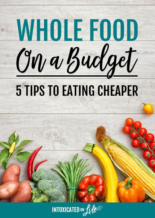 Whole Food on a Budget
