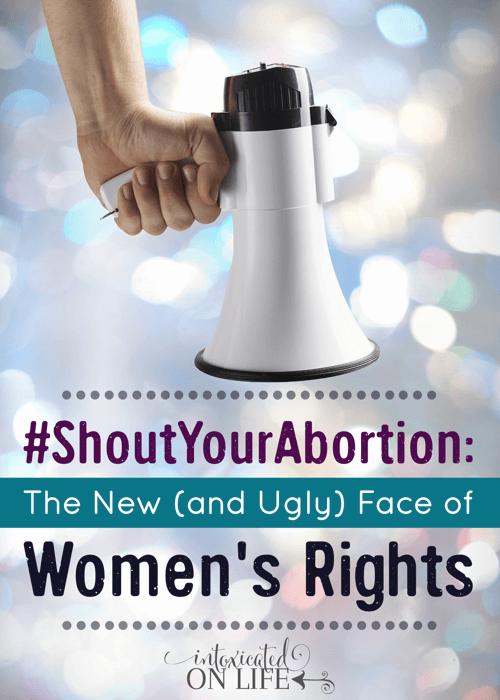 ShoutYourAbortion-TheNewAndUglyFaceOfWomensRights