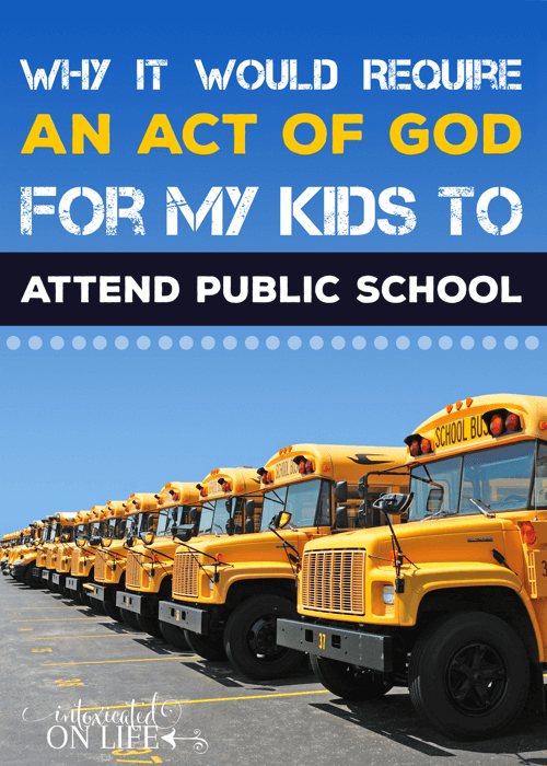 Why it would take an act of God for my kids to attend public school