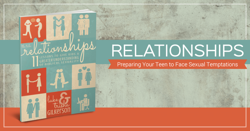 Relationships-PreparingYourTeenToFaceSexualTemptations-1200x627