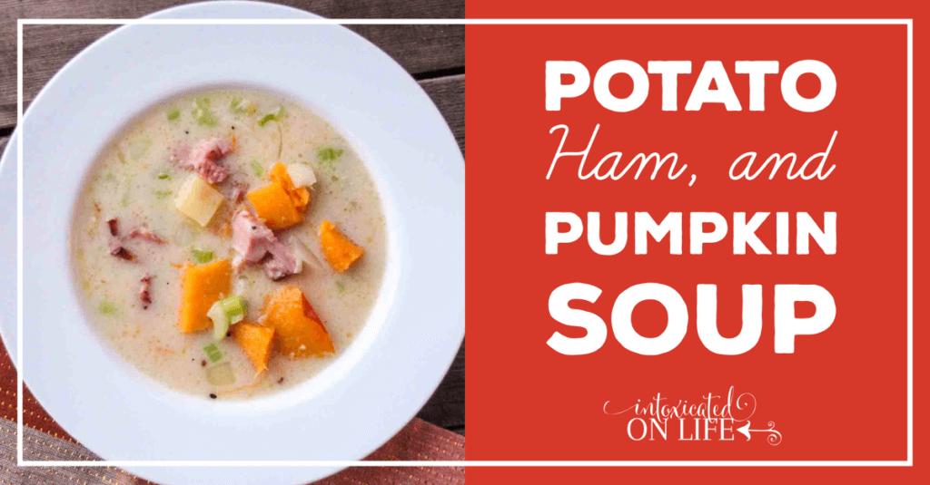 Potato, Ham, and Pumpkin Soup