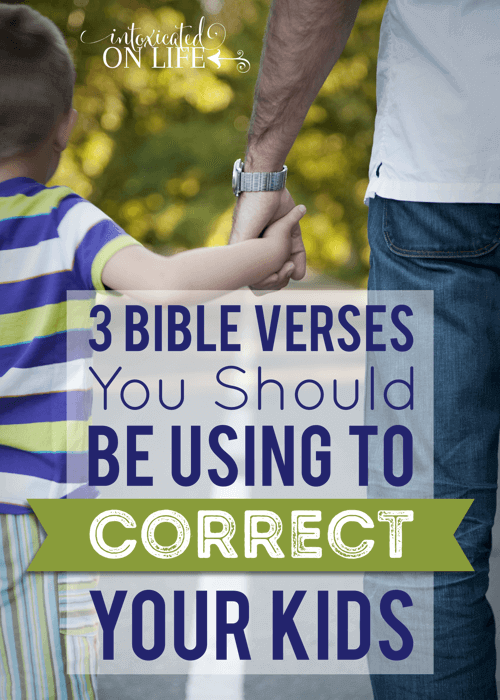Your Childs Rights Response To >> 3 Bible Verses You Should Be Using To Correct Your Kids