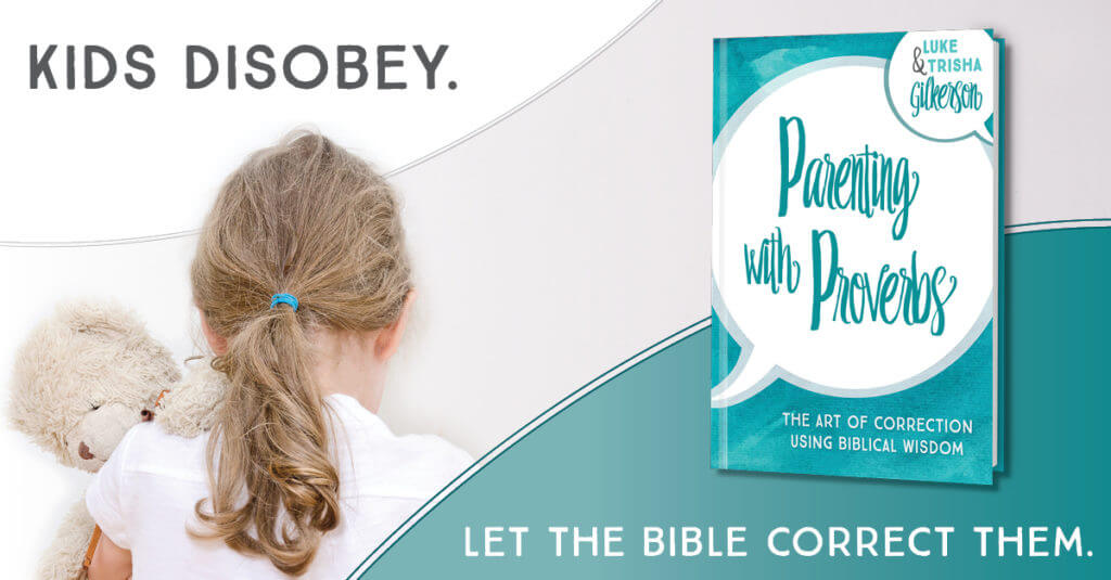 Using proverbs to parent our kids