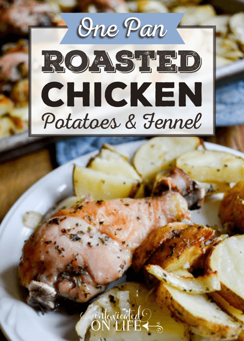 One Pan Roasted Chicken Potatoes And Fennel