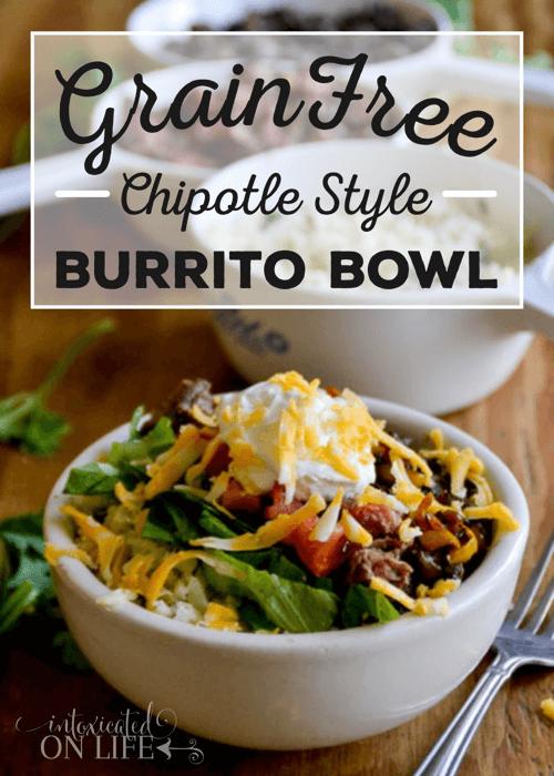 Grain Free Chipotle Style Burrito Bowl