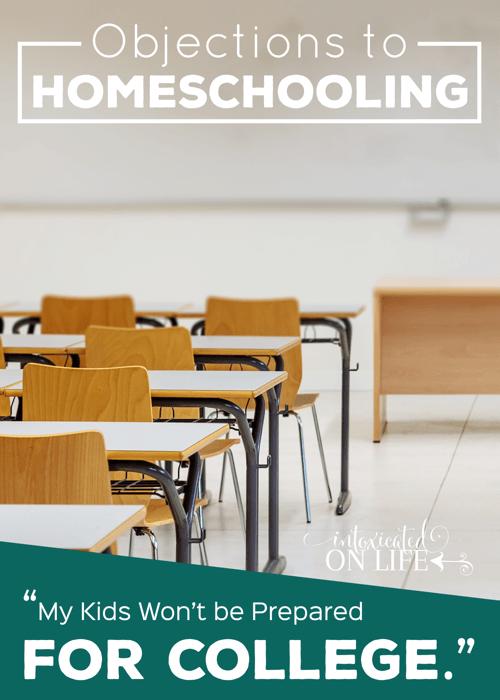 ObjectionsToHomeschooling-MyKidsWontBePreparedForCollege