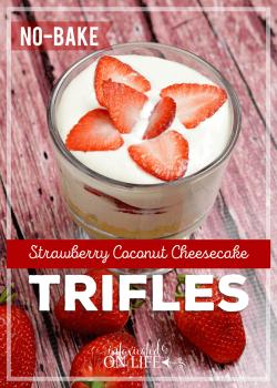 No Bake Strawberry Coconut Cheesecake Trifles