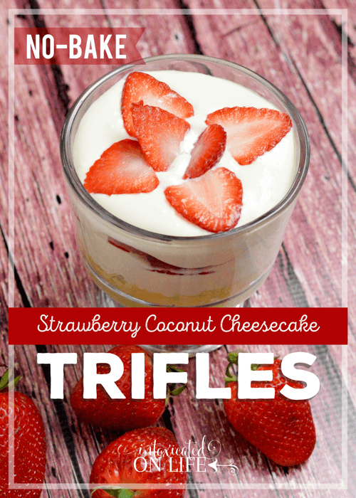 No Bake Strawberry Coconut Cheesecake Trifles