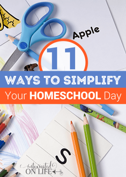 11 Ways to Simplify Your Homeschool Day