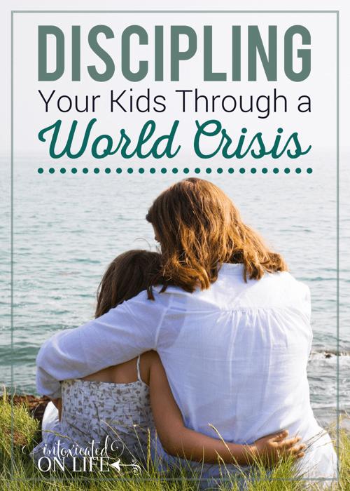 Discipline Your Kids Through A World Crisis