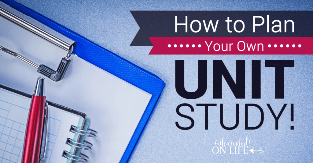 HowToPlanYourOwnUnitStudy-FB