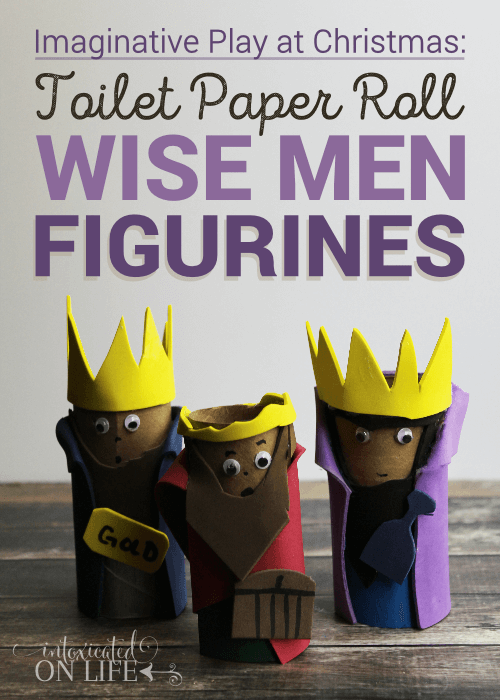I Maginative Play At Christmas Toilet Paper Roll Wise Men Figurines