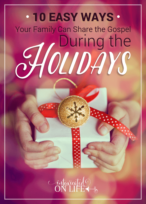 10 Easy Ways Your Family Can Share The Gospel During The Holidays