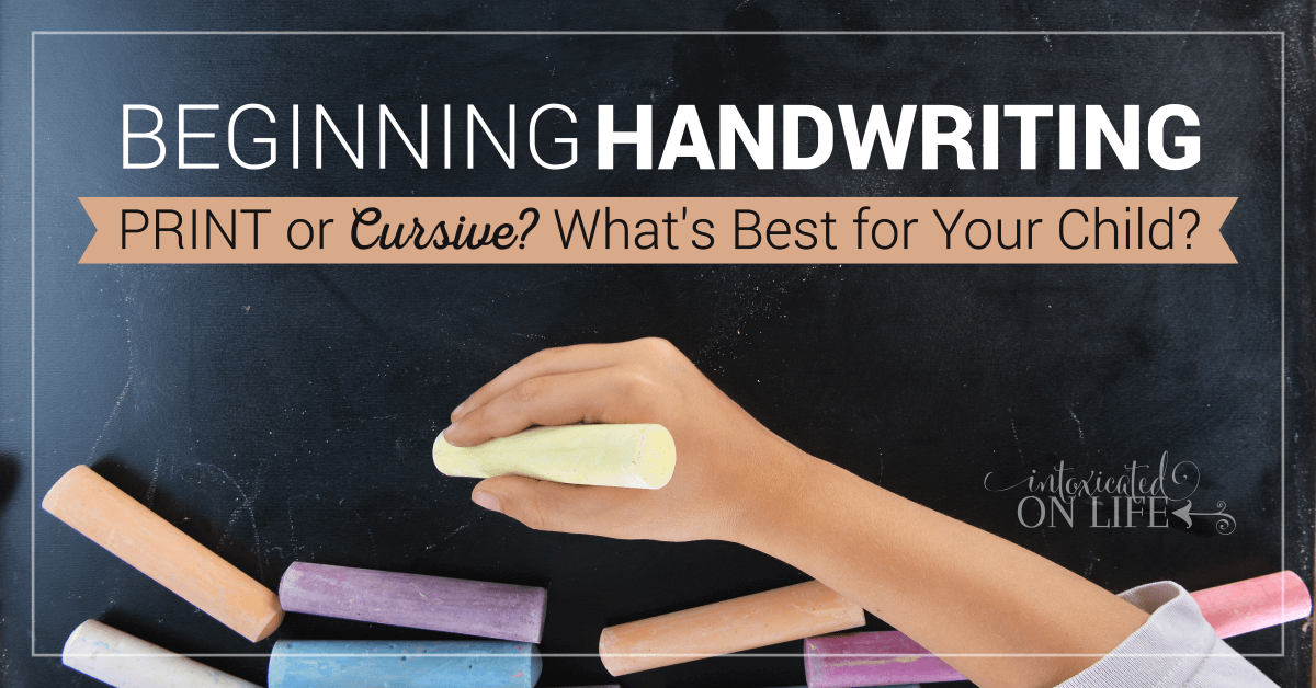 Beginning Handwriting Print Or Cursive Whatsbest For Your Child