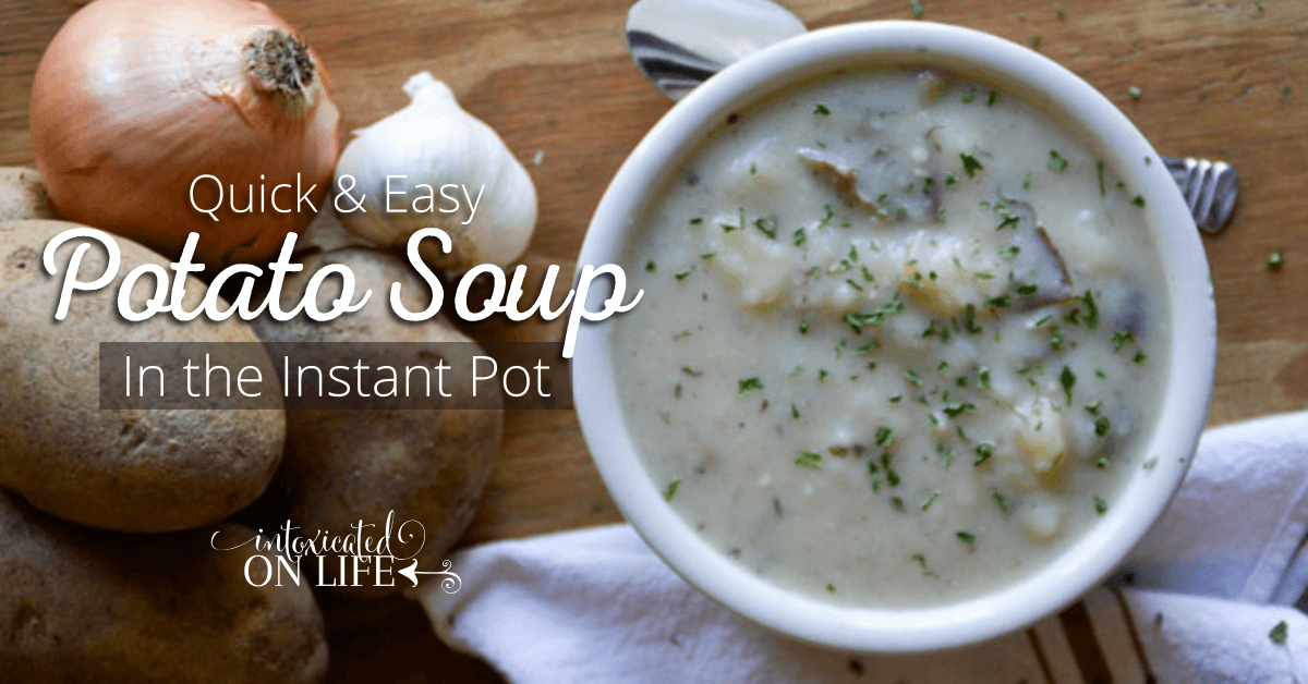 Quick and Easy Instant Pot Potato Soup