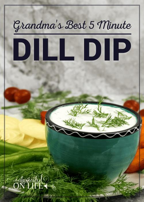 Grandmas Best 5 Minute Dill Dip