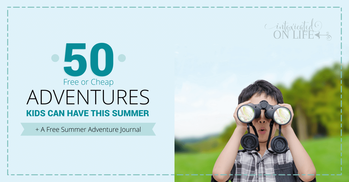 50 Free Or Cheap Adventures Kids Can Have This Summer -FB