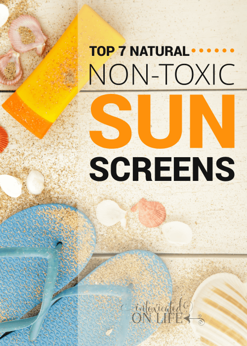 Top 7 Natural Non Toxic Sunscreens