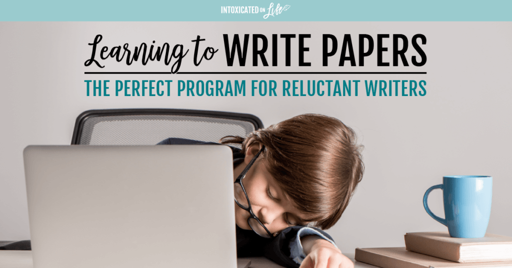 Learning To Write Papers The Perfect Program For Reluctant Writers FB