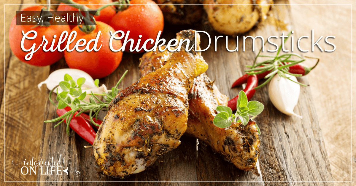 Easy Healthy Grilled Chicken Drumsticks