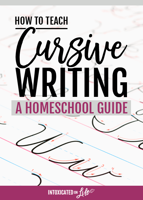 How To Teach Cursive Writing -A Homeschool Guide