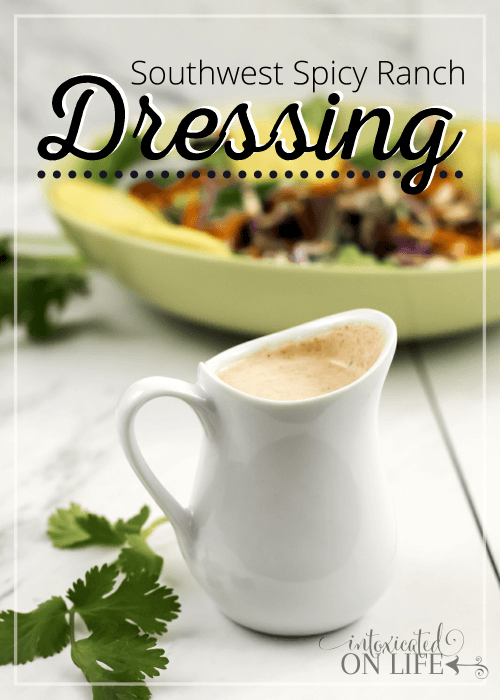 Southwest Spicy Ranch Dressing Recipe