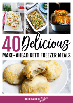 40 Delicious Make-Ahead Keto Freezer Meals