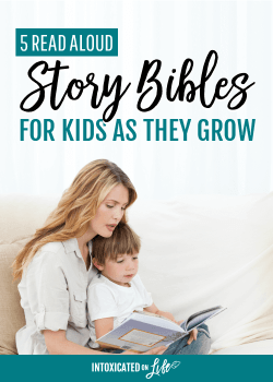 5 Read Aloud Story Bibles for Kids as the Grow